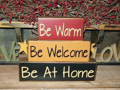Custom Primitive Be Warm Be Welcome Be At Home Wood Sign Block Stacking Blocks Country Rustic Decor on Etsy, $22.99