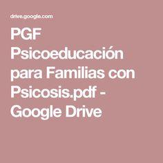 PGF Psicoeducación para Familias con Psicosis.pdf - Google Drive