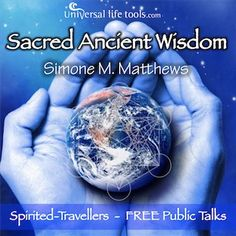 Virginia, USA - Simone M. Matthews - FREE Talk Sacred Ancient Wisdom - learn how we can raise the human spirit to a higher place...