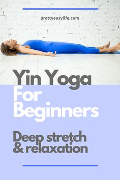 amazing and relaxing benefits of Yin Yoga postures to improve flexibility Learn how you can benefit from Yin Yoga. Yin Yoga for beginnersLearn how you can benefit from Yin Yoga. Yin Yoga for beginners Quick Weight Loss Tips, Weight Loss Help, Weight Loss Program, Losing Weight, Lose Weight In A Week, Reduce Weight, How To Lose Weight Fast, Yoga Fitness, Health Fitness