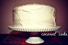 Coconut Cake with Seven-Minute Frosting   Tasty Tuesday #Recipe - The New Modern Momma