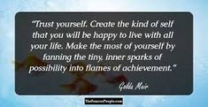 golda meir quotes - Google Search Quotable Quotes, Trust Yourself, Are You Happy, Golda Meir, How To Make, Life, Google Search