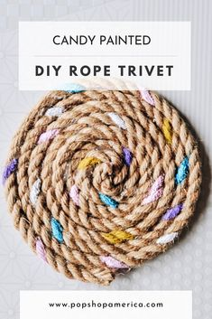 Add a pop of color to your table setting with this easy to make Candy Painted Rope Trivet DIY! July Crafts, Crafts To Do, Diy Craft Projects, Craft Ideas, Project Ideas, Diy Ideas, Painted Globe, Hand Painted, Diy Chalkboard Paint