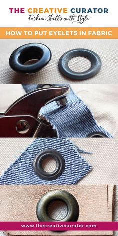 Learn how To Put Eyelets In Fabric - A step by step tutorial from The Creative Curator #sewing #eyelets #sewingprojects
