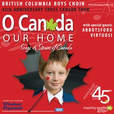 As part of their 45th Anniversary Canada-wide tour, the British Columbia Boys Choir and artistic director Tony Araujo will visit Lunenburg to sing in a concert titled, 'O Canada Our Home: Songs and Stories of Canada', showcasing the rich history and diverse cultures that span the country from east to west and throughout the ages.  July 8 7:30pm St. John's Church, Lunenburg $20 general | $10 student Shop on the Corner, Lunenburg (cash only) or 902-634-9994 O Canada, Special Guest, Choir, British Columbia, Singing, Corner, Anniversary, Tours, Student