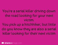 haha!! what are the odds? soo... a serial killer duo? they start debating best ways to kill ppl... bickering... AWESOME