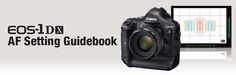 Canon DLC: Article: Master the EOS-1D X's AF System