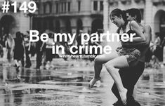 #149 Be my partner in crime