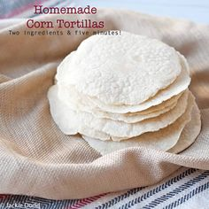 Homemade Corn Tortillas in Five Minutes... supposed to be SO much better than the store bought ones! making them tonight, just bought our tortilla press!