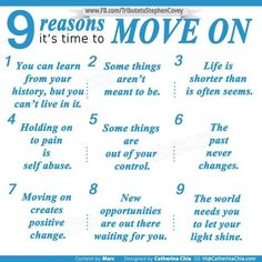 9 Reasons It's Time to Move On