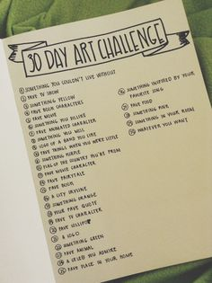 Ideas to jump start motivation.. 30 day art challenge