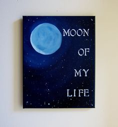 Print - Game of Thrones Original Art - Moon Of My Life Painting 8x10 - Quote Artwork. $19.50, via Etsy.