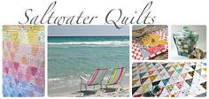 Saltwater Quilts great quilting website