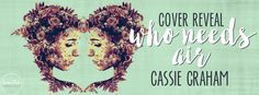 Teatime and Books: Cover Reveal ~ Who Needs Air by Cassie Graham