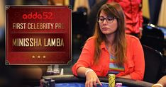 India's largest poker site is proud to reveal Bollywood actress Minissha Lamba as its first celebrity pro. Minissha who debuted her Bollywood career with the film Yahan will be joining an Adda52 team of experienced players featuring Nikita Luther, Kunal Patni, Amit Jain and Tarun Goyal.