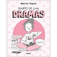 Buy Diario de una dramas by Marta Tapia Oliva and Read this Book on Kobo's Free Apps. Discover Kobo's Vast Collection of Ebooks and Audiobooks Today - Over 4 Million Titles! Got Books, Books To Read, George Orwell, Self Love Books, Feminist Books, Love Text, Books For Teens, Online Gratis, Book Lists