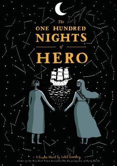 the-one-hundred-nights-of-hero-by-isabel-greenberg http://www.bookscrolling.com/the-best-graphic-novels-comics-of-2016-a-year-end-list-aggregation/