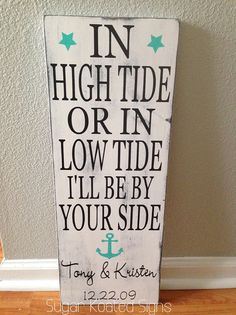 In High Tide or in Low Tide  Hand Painted Wood by SugarKoatedSigns