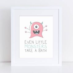 Even Little Monsters Take a Bath Art Bathroom Printable Kids