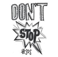 Dont stop - 5 seconds of summer
