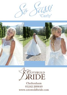 'Carly', 2016 Collection by So Sassi, stocked at Cotswold Bride, Cheltenham. www.cotswoldbride.com