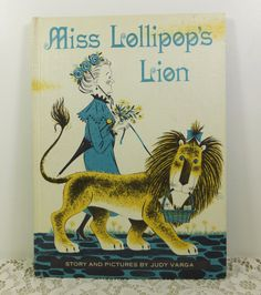 Miss Lollipop's Lion by Judy Varga 1963 Weekly by naturegirl22