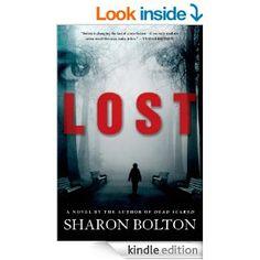 Amazon.com: Lost (Lacey Flint Novels) eBook: S.J. Bolton, Sharon Bolton: Books