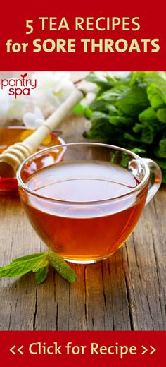 If you've found yourself with a cough, cold, or other ailment that leaves your throat sore and scratchy, but don't want to go the natural remedy route, check out these recipes for helpful teas
