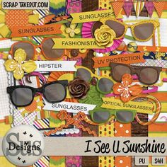 This is a cute kit to scrap events such as a first pair of glasses or sunglasses, looking cool in new shades, or playing dress up! Available at Scrap Take Out: http://scraptakeout.com/shoppe/I-see-U-Sunshine.html