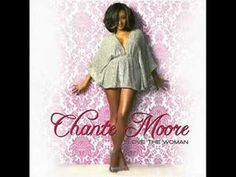 """Chante Moore """"Ain't Supposed to be that way"""""""