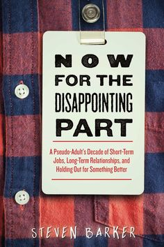 """BOOK REVIEW: Terri Schlichenmeyer — """"Now for the Disappointing Part"""" by Steven Barker has lessons, but maybe not the author's intended ones"""