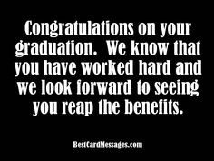 These are more than 50 examples of what to write in a graduation card including inspirational, funny, and quote messages. Graduation Messages From Parents, Graduation Card Messages, Graduation Greetings, Graduation Quotes, Graduation Ideas, Message Quotes, Me Quotes, Quotes Images, Congratulations Graduate