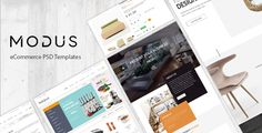 Modus - eCommerce PSD Template . Modus is a template designed with modern and clean style in mind to best showcase your furniture space and furniture products so as to leverage the interior and exterior of every house from the kitchen, bedroom, living room, bathroom to the backyard. It is also made to beautify office space and