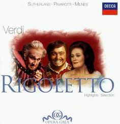 Joan Sutherland - Verdi:Rigoletto Highlights