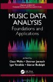 Music data analysis : foundations and applications / edited by Claus Weihs, (Technical University of Dortmund, Germany), Dietmar Jannach,  (Technical University of Dortmund, Germany), Igor Vatolkin, (Technical University of Dortmund, Germany), Günter Rudolph, (Technical University of Dortmund, Germany).  http://encore.fama.us.es/iii/encore/record/C__Rb2748619?lang=spi