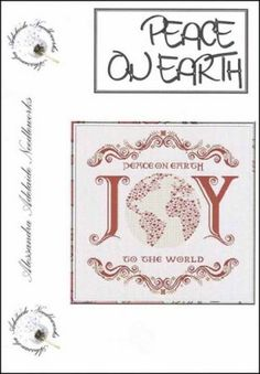 """""""Peace On Earth"""" is the title of this cross stitch pattern from Alessandra Adelaide Needleworks that features the word 'joy' with the globe ..."""