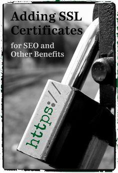 Adding SSL Certificates (HTTPS) for SEO and Other Benefits via @matt76allen