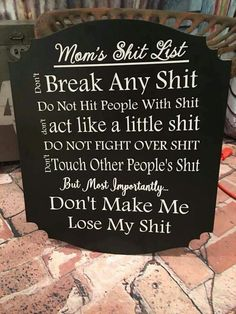 Mom's shit list...