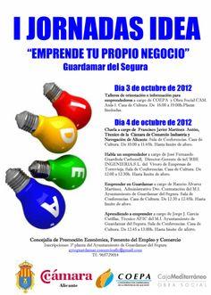 """I Jornadas IDEA """"Emprende tu propio negocio"""" Guardamar del Segura (03/10/2012)"""