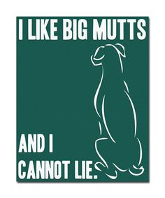 8x10 Stretched Canvas Print I like big mutts and I by RescueLove, $22.00