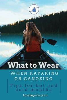 What clothes should be worn when paddling a kayak or canoe, no matter what the time of year? clothes water What Should You Wear When Kayaking In Summer or Winter? Kayak Camping, Camping And Hiking, Camping With Kids, Kayak Fishing, Camping Tricks, Kayaking Quotes, Kayaking Tips, Boating Tips, What To Wear Kayaking