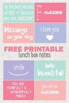 16 Free Printable Lunch Box Notes to make your child feel special!