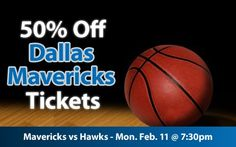 $20 (50% off) Dallas Mavericks Tickets vs Atlanta Hawks Mon. Feb. 11 @ 7:30pm - Crowd Seats Cheap Sports Tickets