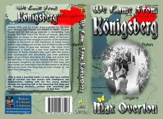 We Came From Konigsberg by Max Overton (Historical: Germany World War)