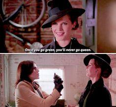 """Once you go green, you'll never go queen"" - Zelena and Regina #OnceUponATime ((bahaha))"