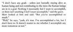 Excerpt from the Never Ending Quest Book from Clare W Graves' research Staying Alive, Things I Want, Feelings, Sayings, Math Equations, Books, Libros, Lyrics, Book