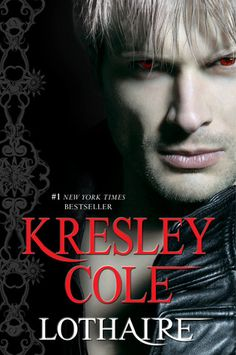 Lothaire (Immortals After Dark Book 12) by Kresley Cole.