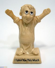 retro 1970s novelty - I love you this much.. OMG...I had these statues and gave them to my friends also...
