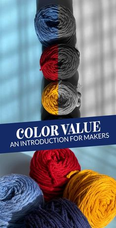 Color Value for Makers: A a bit about color theory for yarn crafters, starting with the concept of color value.