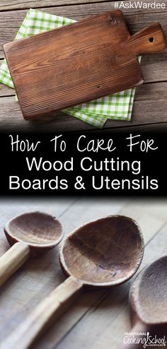 Properly cared for, wooden kitchen tools can last many years -- long enough to pass on as family heirlooms. Is mineral oil the best or safest choice? Watch, listen, or read to learn how to care for wood cutting boards and utensils naturally! | AskWardee.tv